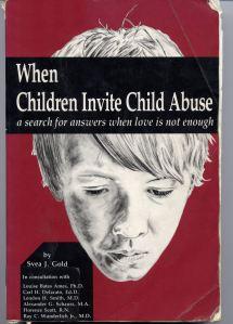 When Children Invite Child Abuse