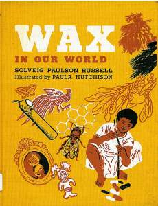 Wax in our world