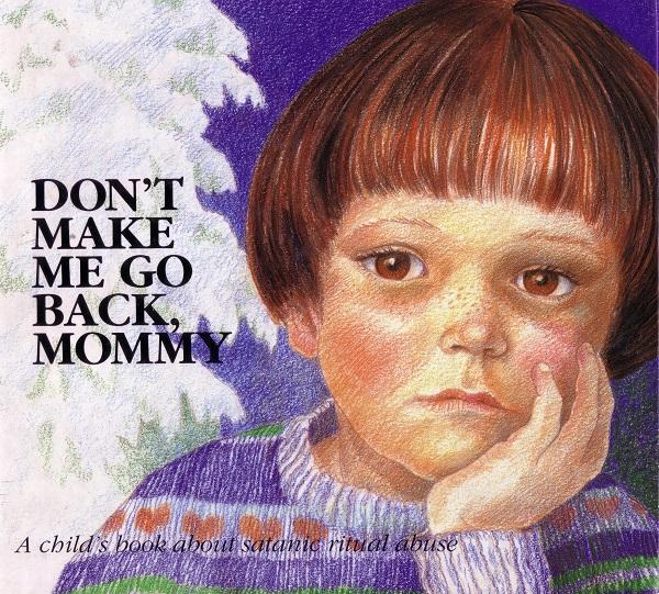 Don't Make Me Go Back Mommy