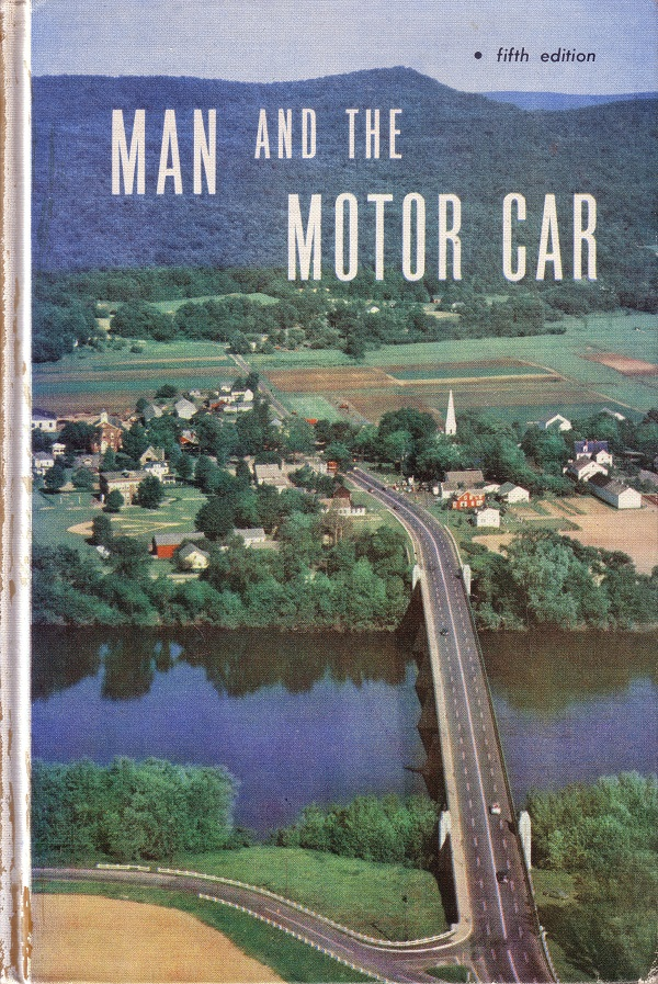 Man and the Motor Car