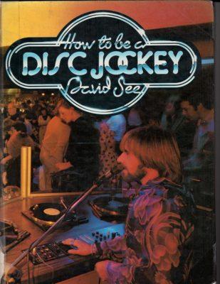How to be a Disc Jockey