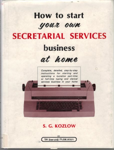 Start Your Own Secretarial Services Business