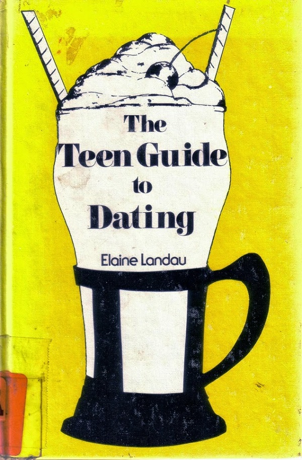 The Teen Guide to Dating cover