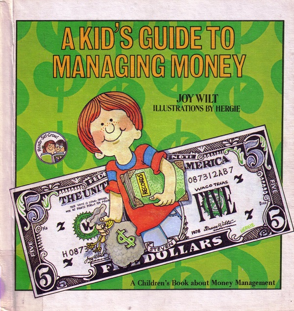 Kid's Guide to Managing Money