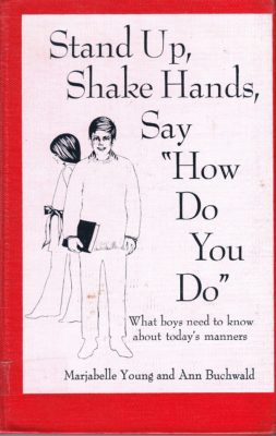 Stand Up, Shake hands, Say How do you Do