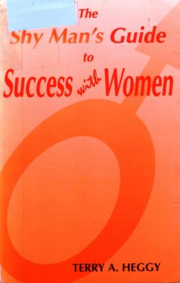 Shy Man's Guide to Success with Women