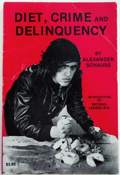 Diet Crime and Delinquency cover