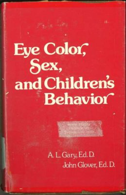 Eye Color, Sex, and Children's Behavior cover