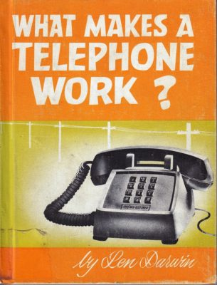 What Makes a Telephone Work?