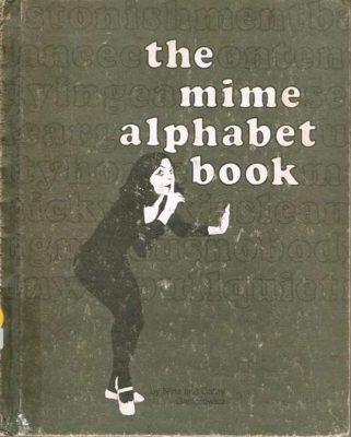 The Mime Alphabet Book