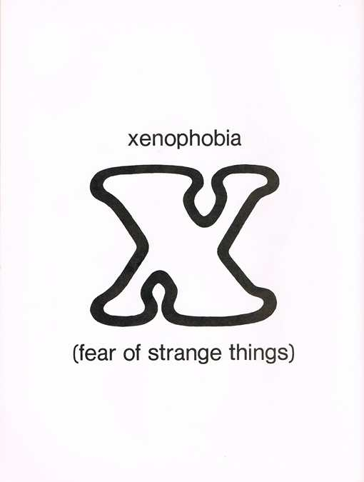 X is for Xenophobia
