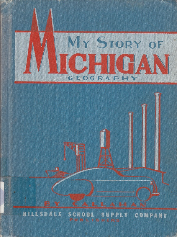 My Story of Michigan Geography