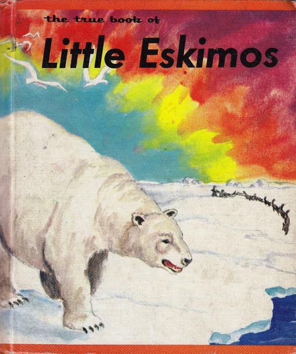 True Book of Little Eskimos