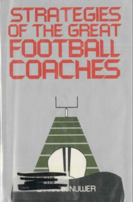 Strategies of the Great Football Coaches