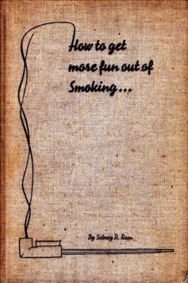how to get more fun out of smoking