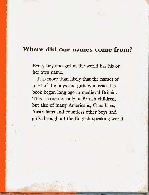 Where did our names come from