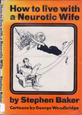 How to Live with a Neurotic Wife cover