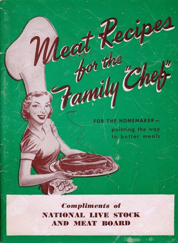 Meat Recipes for the Family Chef