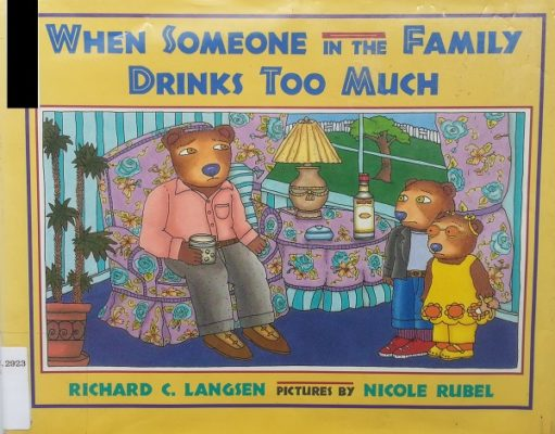 When Someone in the Family Drinks Too Much cover