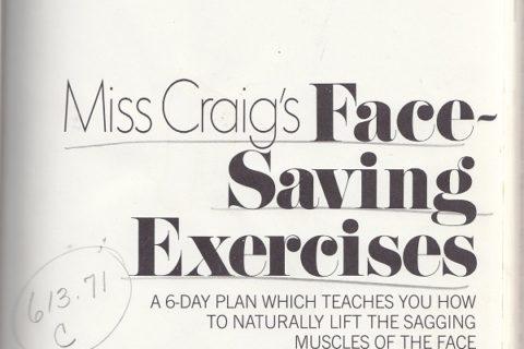Miss Craig's Face Saving Exercises