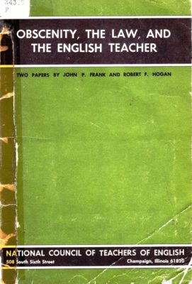 Obscenity, the Law, and the English Teacher