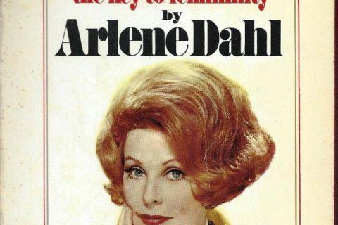 always aska a man Arlene Dahl