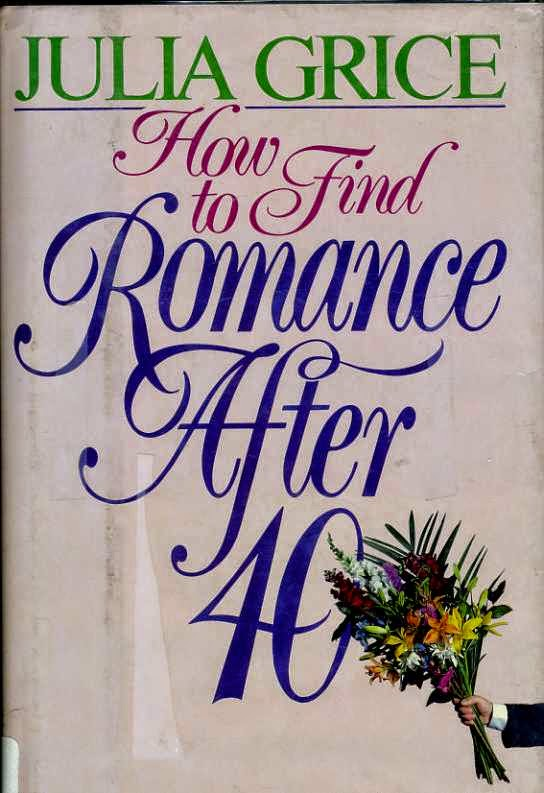 How to find romance after 40 cover