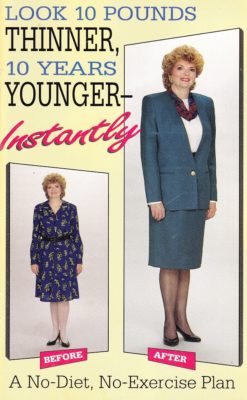 Ten Pounds Thinner, Ten Years Younger