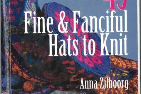 Fine and Fanciful Hats to Knit