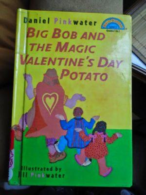 Bib Bob and the Magic Valentine's Day Potato