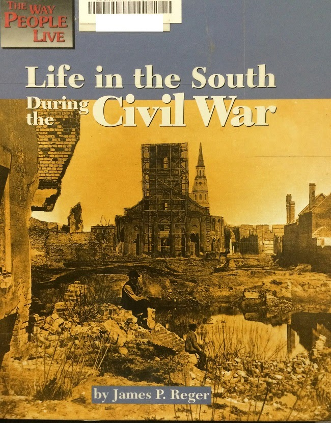 Life in the South During the Civil War - cover