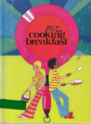 How to have fun cooking breakfast