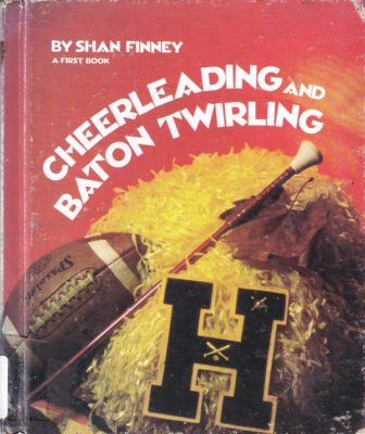 Cheerleading and Baton Twirling cover