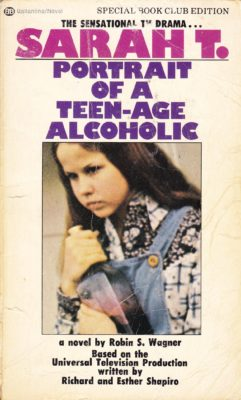 cover of Sarah T Portrait of a teenage alcoholic