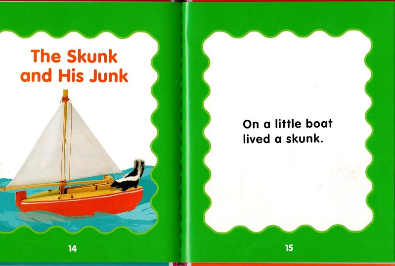 On a boat lived a skunk