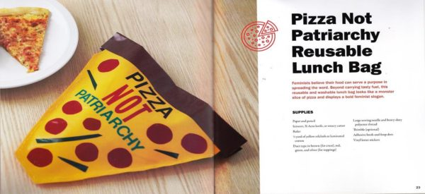 Pizza not patriarchy reusable lunch bag craft