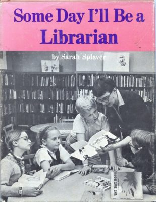 Some Day I'll Be a Librarian