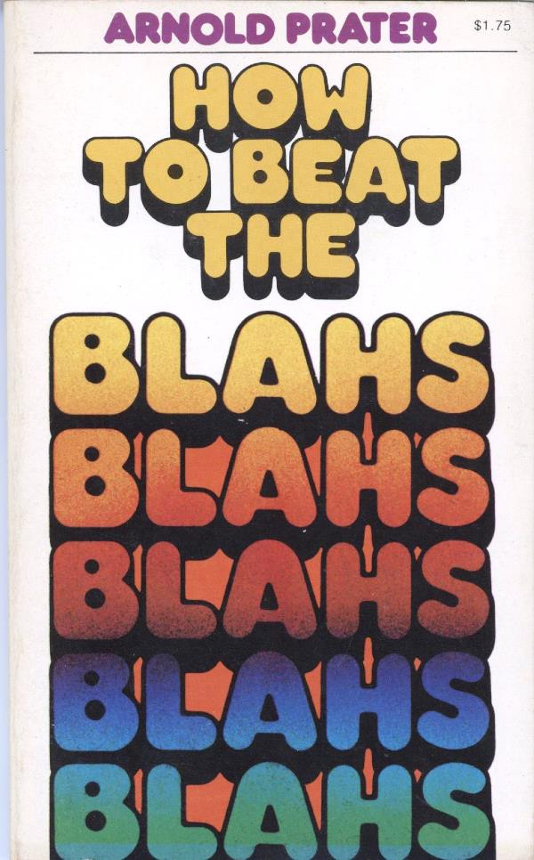 how to beat the blahs cover