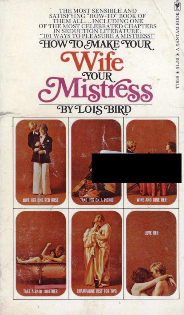 turn your wife into a mistress