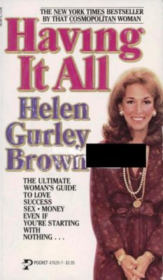 having it all helen gurley brown