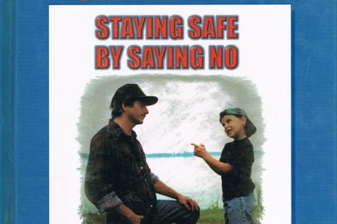 Staying Safe by Saying No -cover