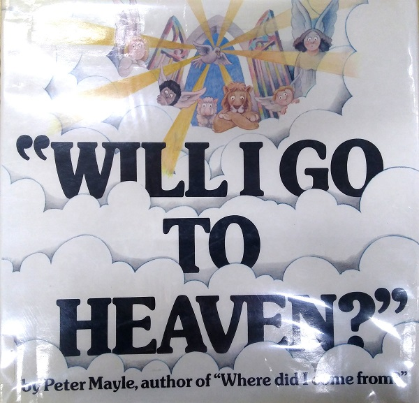 Will I Go to Heaven? cover
