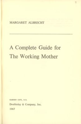 complete guide for the working mother
