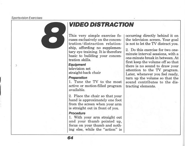 Video distraction