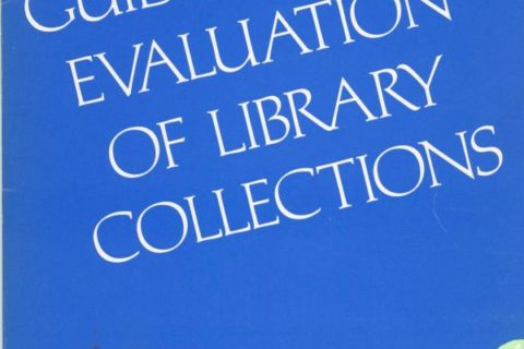 Guide to Evaluation of Library Collections cover