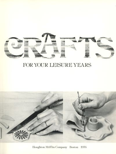 Crafts for Your Leisure Years book